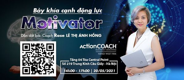 """BẢY KHÍA CẠNH ĐỘNG LỰC """"MOTIVATORS"""", 20 May 