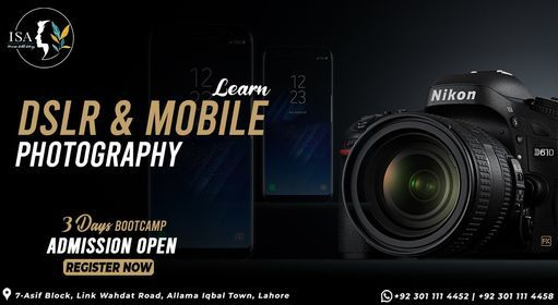 Learn DSLR & Mobile Photography   3 Days Boot Camp, 26 July   Event in Lahore   AllEvents.in