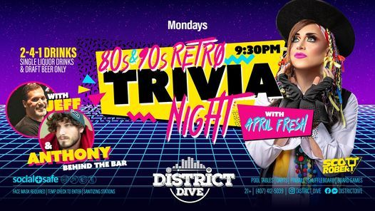 80s & 90s Retro Trivia Night w/ APRIL FRESH Every Monday at District Dive, 1 March | Event in Orlando
