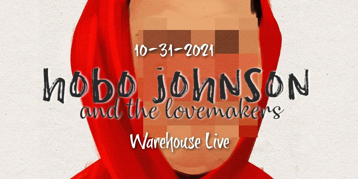 Hobo Johnson & The Lovemakers, 31 October | Event in Houston | AllEvents.in