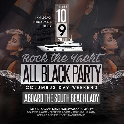 ROCK THE YACHT 2020 Miami Carnival All Black Yacht Party Columbus Day Weekend