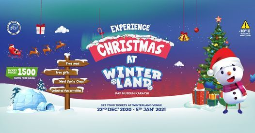 Christmas Experience 2021 Christmas Celebration At Winterland Winterland Karachi December 25 2020 Allevents In