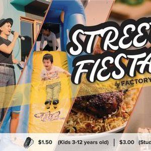 STREET FIESTA by FACTORY