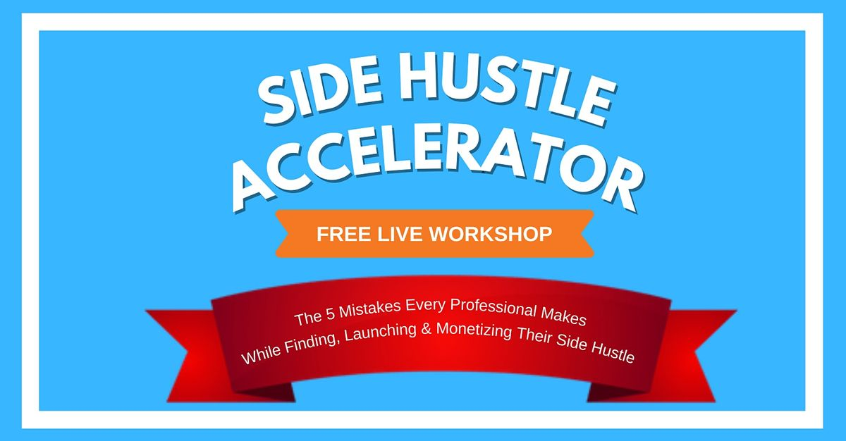Side Hustle Accelerator Masterclass — Ahmedabad  | Event in Ahmedabad | AllEvents.in