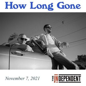 How Long Gone at The Independent