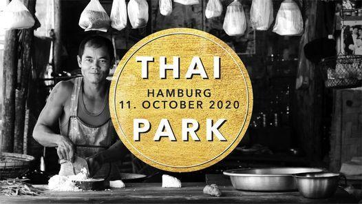 Thai Park Hamburg  Street Food & Kultur Festival N1