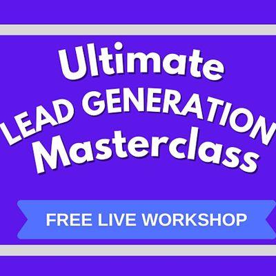 Lead Generation Masterclass  Irvine