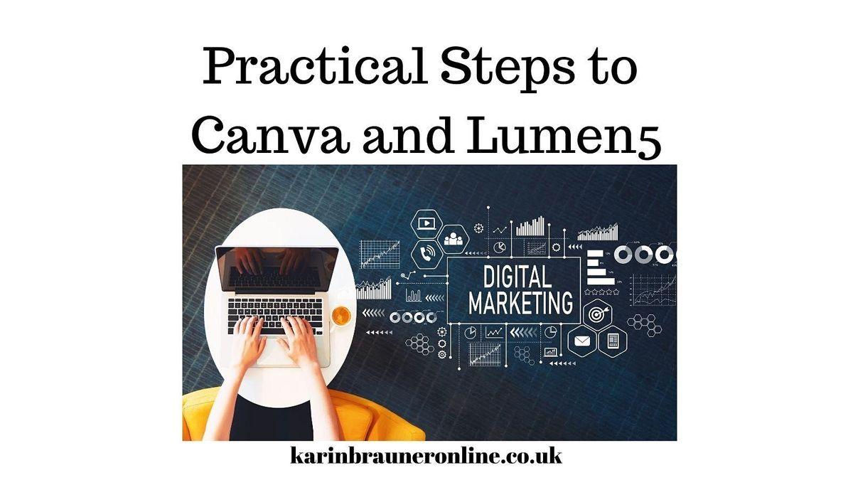 Practical Steps to Canva and Lumen5 - Karin Brauner, 10 December | Online Event | AllEvents.in