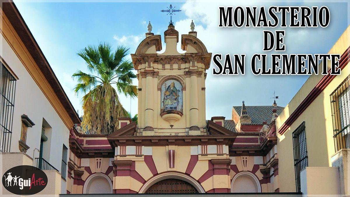 Monasterio de San Clemente   Event in Sevilla   AllEvents.in
