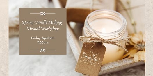 Spring Candle Making Virtual Workshop | Online Event | AllEvents.in
