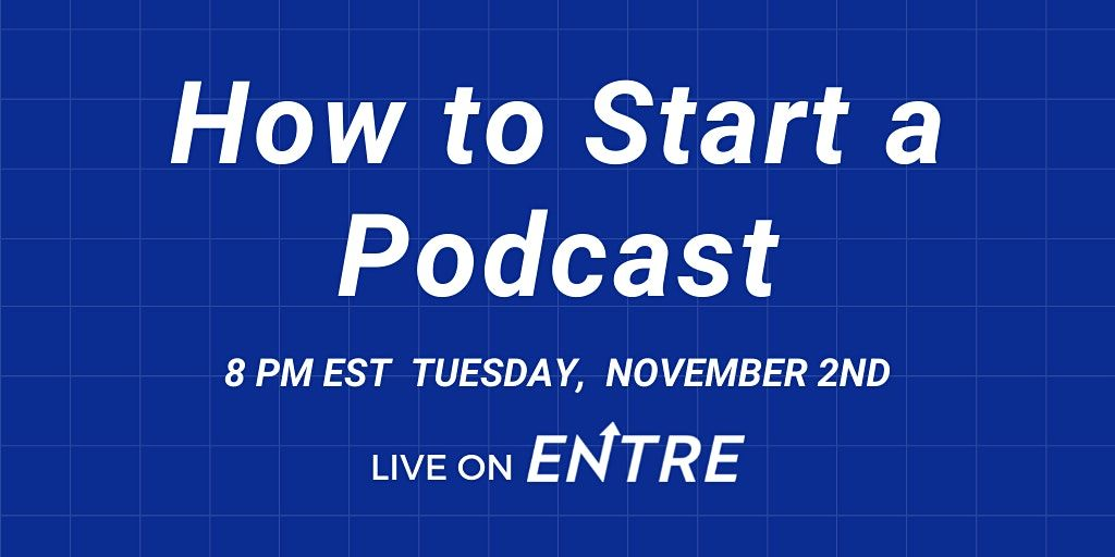 How To Start A Podcast, 2 November | Online Event | AllEvents.in