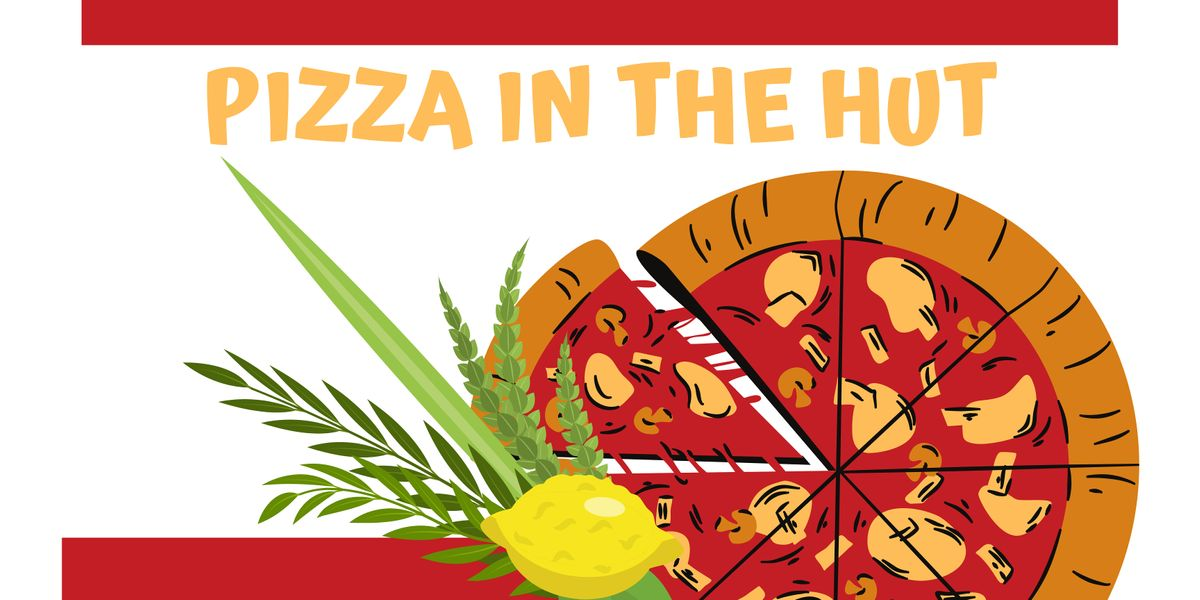 Pizza in the Hut, Adath Jeshurun Congregation, Minnetonka, September 23  2021   AllEvents.in