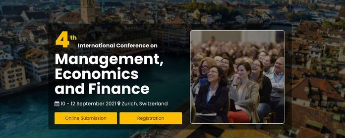 The 4th International Conference on Management, Economics and Finance, 10 September | Event in Kloten | AllEvents.in
