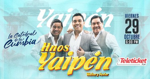 Hermanos Yaipen, 29 October | Event in Lima | AllEvents.in