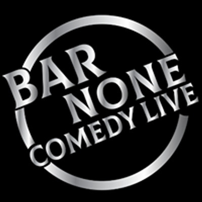 Bar None Comedy Live