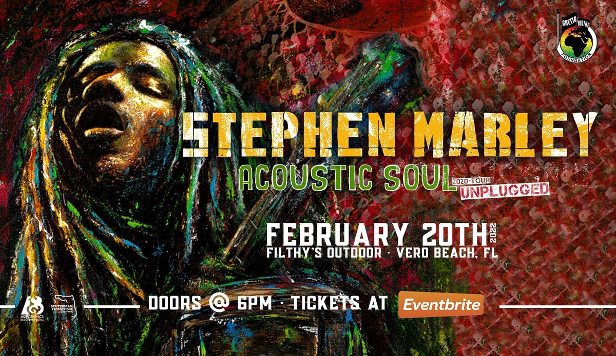 "STEPHEN MARLEY ""Acoustic Soul Tour"" - VERO, 20 February 