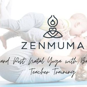 Baby and Post Natal Yoga with Baby Massage Teacher Training - In Person and Online
