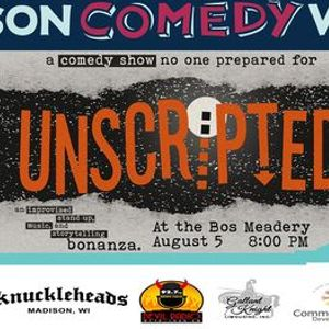unscripted An Improvised Stand Up Music and Variety BONANZA