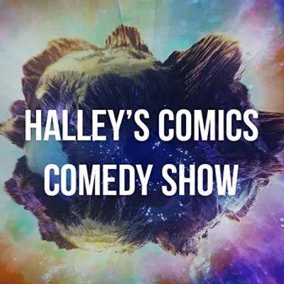 Halleys Comics Comedy Show