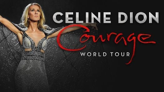 Celine Dion - Courage World Tour, 1 June | Event in Dublin | AllEvents.in