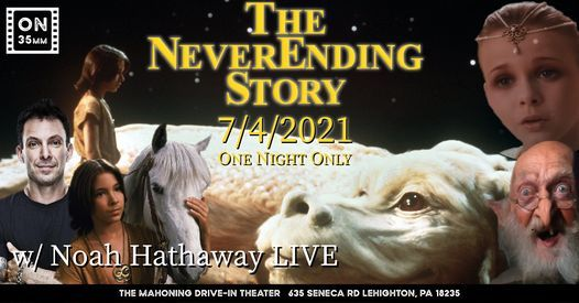 """THE NEVERENDING STORY with Noah Hathaway """"ATREYU"""" Live!, 4 July 