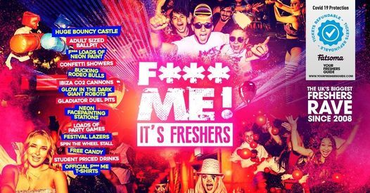 F**K ME It's Freshers   Derby Freshers 2021, 27 September   Event in Derby   AllEvents.in