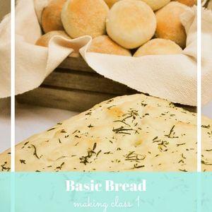 Basic Bread Making Class 1