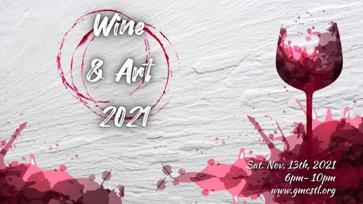 Wine & Art 2021, 13 November   Event in St. Louis   AllEvents.in