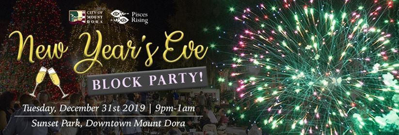Mt Dora Art Festival 2020.New Years Eve Block Party 2019 2020 At Sunset Park