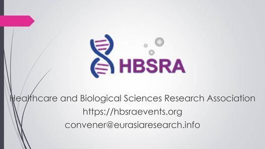2021 – 19th International Conference on Research in Life-Sciences & Healthcare (ICRLSH), 26-27 October, Dubai, 26 October