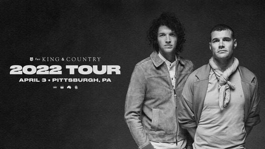 for KING & COUNTRY at Petersen Center - Pittsburgh, PA, 22 May | Event in Pittsburgh | AllEvents.in