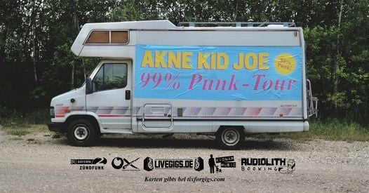 Akne Kid Joe / 99% Punk Tour / Trier / Mergener Hof, 7 April | Event in Trier | AllEvents.in