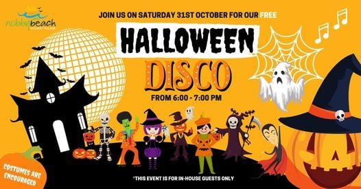 Nobbies 2020 Halloween Event Halloween Family Disco   Sat 31 Oct * For in house guests only