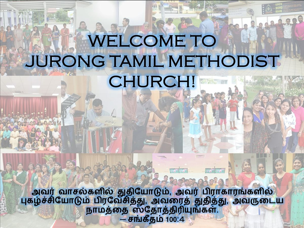 Jurong Tamil Methodist Church Sunday Worship Service | Event in Jurong | AllEvents.in