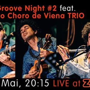Brazil Groove Night 02 - Clube do Choro de Viena TRIO