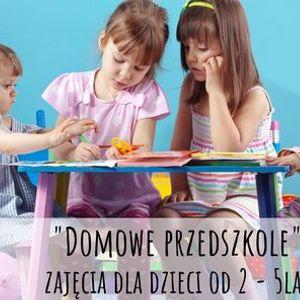 Domowe Przedszkole zajcia dla dzieci od 2 do 6 lat
