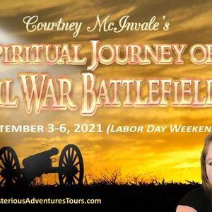 Courtney McInvales Spiritual Journey of Civil War Battlefields