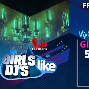 Girls Like DJs Versuz Fri. 19 nov