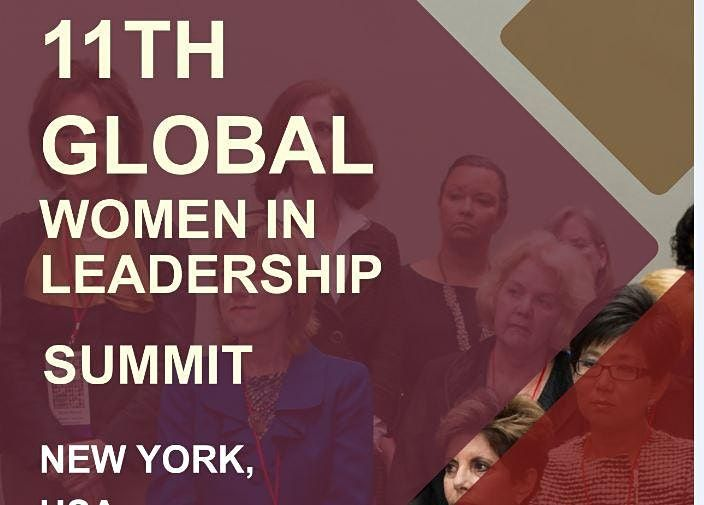 11th Global Women in Leadership Summit April 28th -29th, 2022, 28 April | Event in New York | AllEvents.in