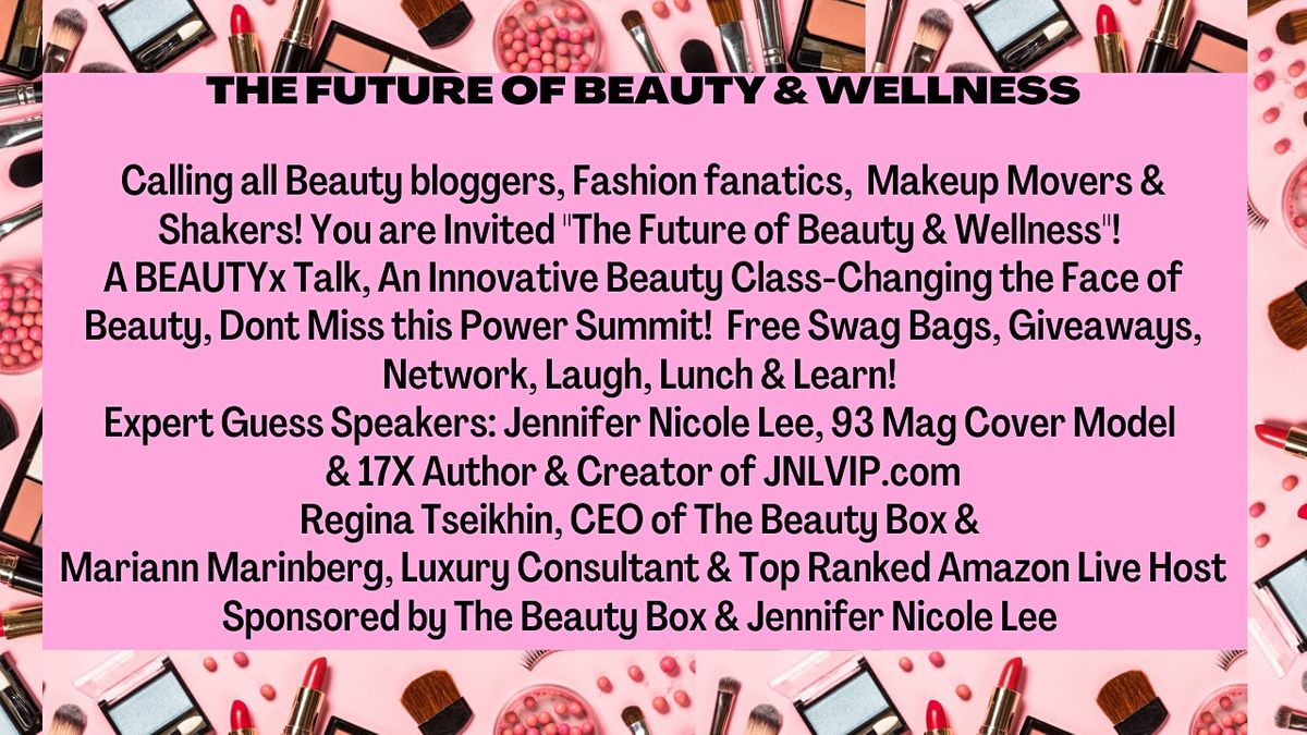 Beauty Power Summit! Calling All Beauty Bloggers! Beauty Class & Network, 23 October   Event in Miami Beach