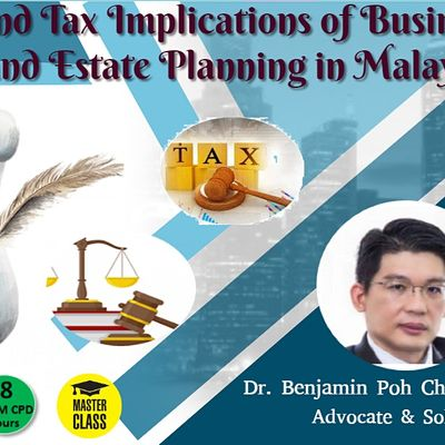 Legal and Tax Implications of Business Succession & Estate Plan