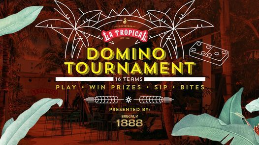 Domino Tournament @ La Tropical with Brugal 1888 Rum, 11 August | Event in Miami | AllEvents.in