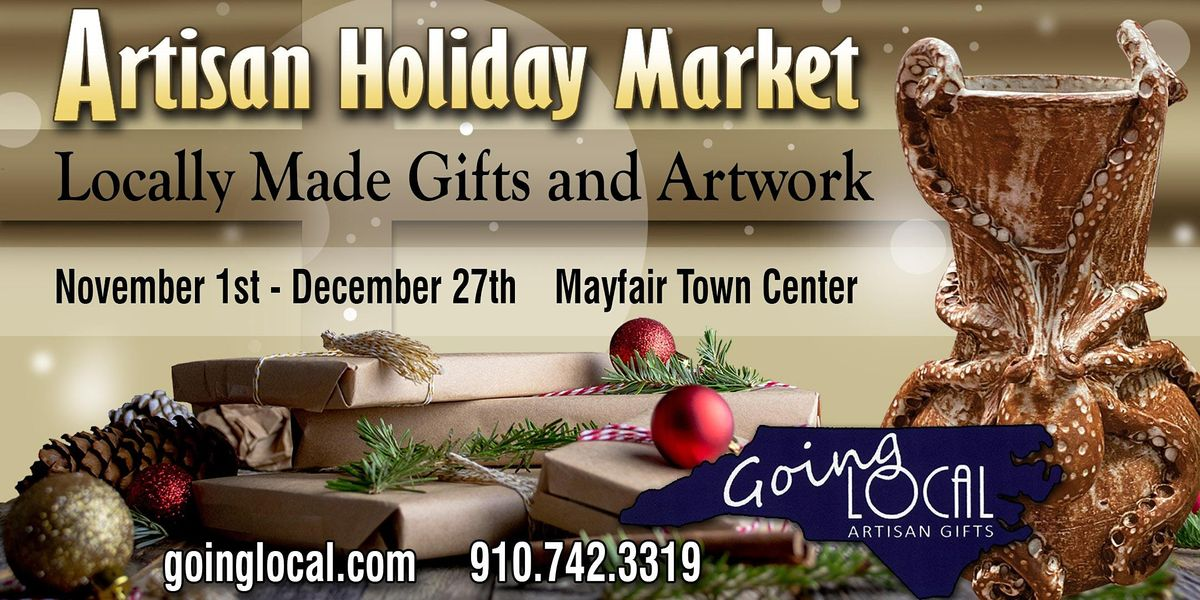 3rd Annual Artisan Holiday Market  at Mayfaire Town Center | Event in Wilmington | AllEvents.in