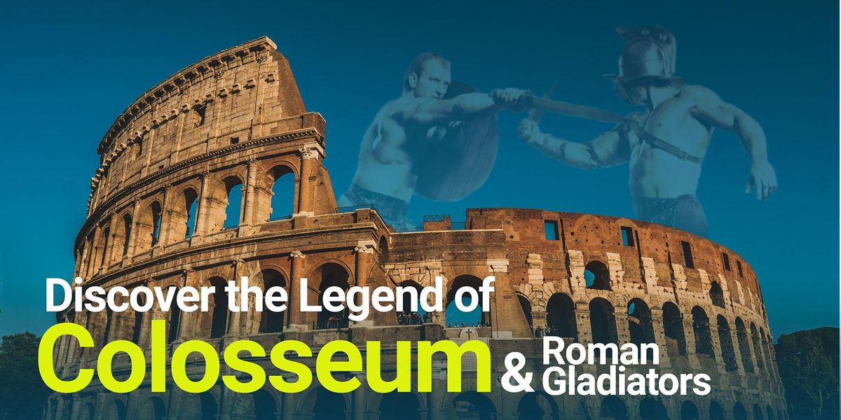 FREE Colosseum and the Legend of Roman Gladiators Virtual Tour, 29 October   Online Event   AllEvents.in