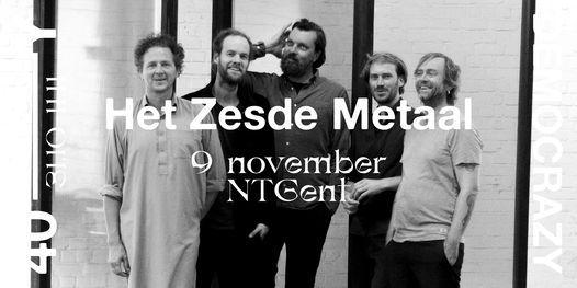 Het Zesde Metaal • 40Y——Democrazy, 9 November | Event in Merelbeke | AllEvents.in