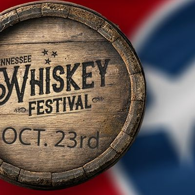 Tennessee Whiskey Festival 2021