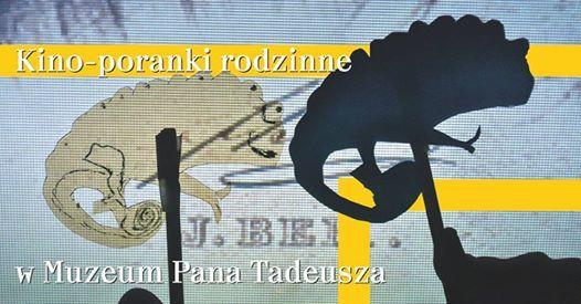 Kino-poranki rodzinne w Muzeum Pana Tadeusza