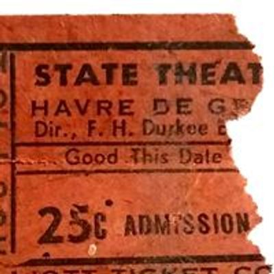 The State Theater of Havre De Grace