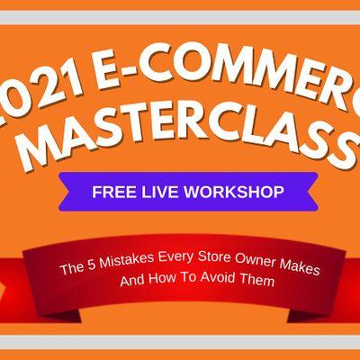 2021 E-commerce Masterclass How To Build An Online Business  Edmonton