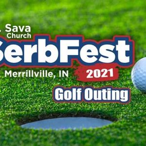 Golf Outing - SerbFest 2021